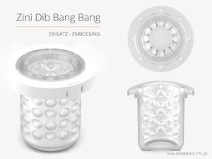 Zini-Dib-Bang-Bang-Einsatz-Embossing